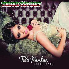 Tika Ramlan - Lebih Baik (Full Album 2014)