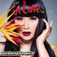 Titi DJ - Titi in Love with Yovie (Full Album 2015)