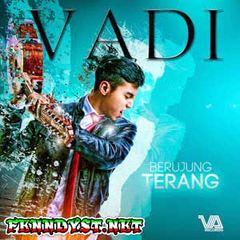 Vadi Akbar - Berujung Terang (Full Album 2015)