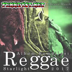 Various Artists - Kompilasi Reggae Starlight (Full Album 2017)