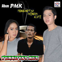 Various Artists - PMK (Pengantar Minum Kopi) [Full Album 2016]