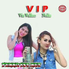 Via Vallen, Nella Kharisma & Dewi Cinta - VIP (Full Album 2016)