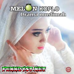 Vita Alvia, Mahesa & Dinda Amora - Melon Koplo Drama Muslimah (Full Album 2017)