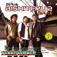 Zivilia - Aishiteru 2 (Full Album 2011)